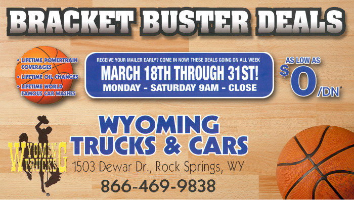 WIN BIG at Wyoming Trucks & Cars for their March Bracket Buster Deals!