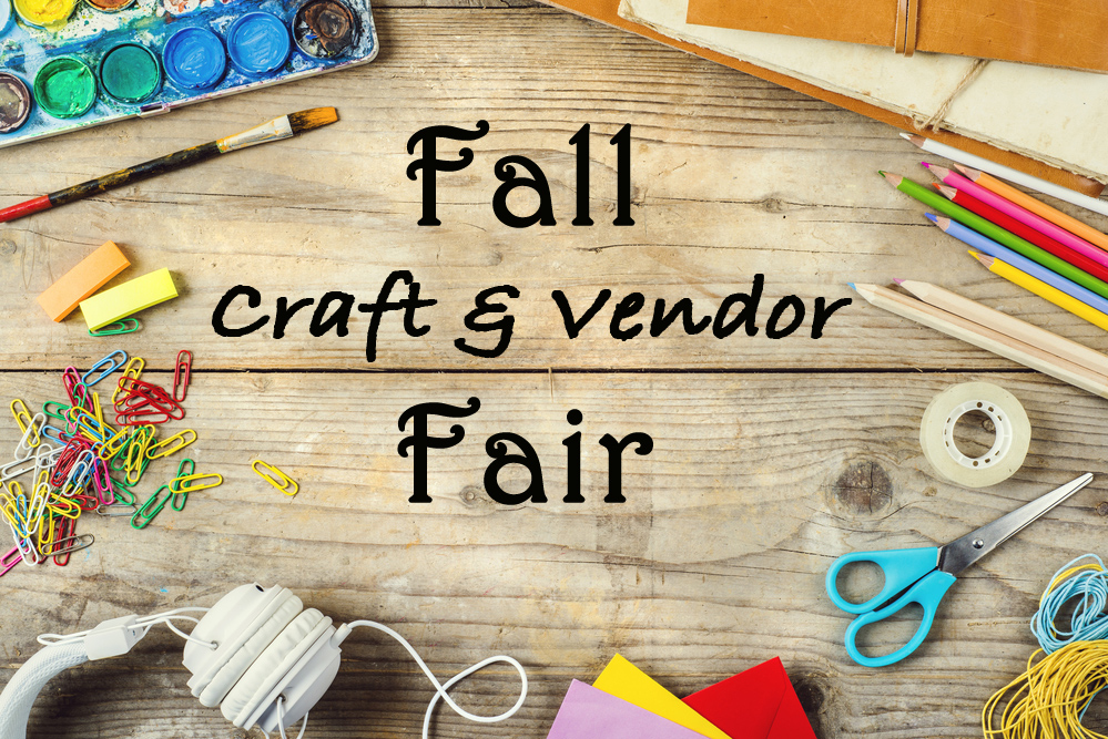 Fall Craft & Vendor Fair is Saturday