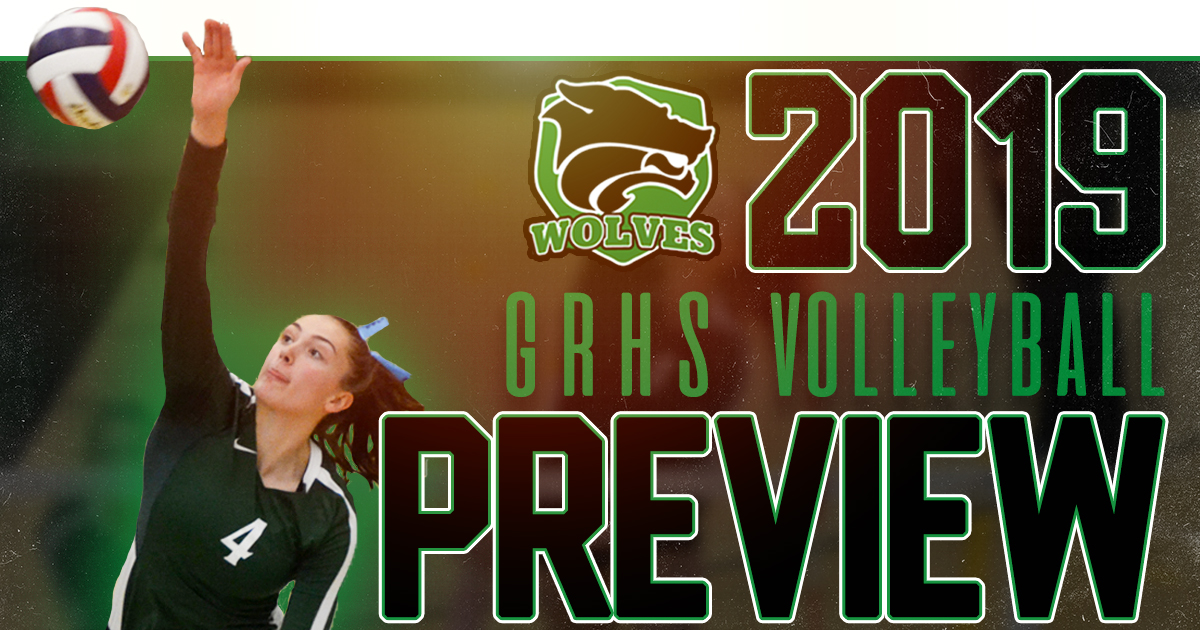 GRHS Volleyball | 2019 Preview