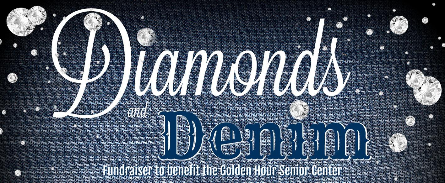 Join Golden Hour Senior Center for Dinner & Dancing at the Diamonds & Denim Fundraiser