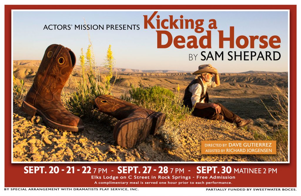 "Actors' Mission Presents ""Kicking a Dead Horse"" a Drama by Sam Shepard"