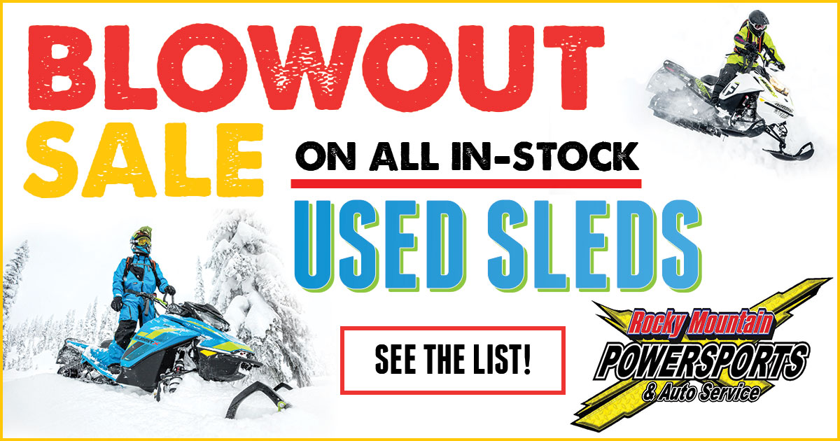 Blowout Sale on Used Sleds at Rocky Mtn. Powersports