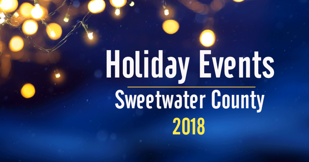 2018 Holiday Events – Sweetwater County