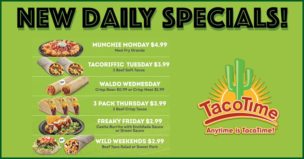 Get TacoTime Fresh at an Exceptional Value!