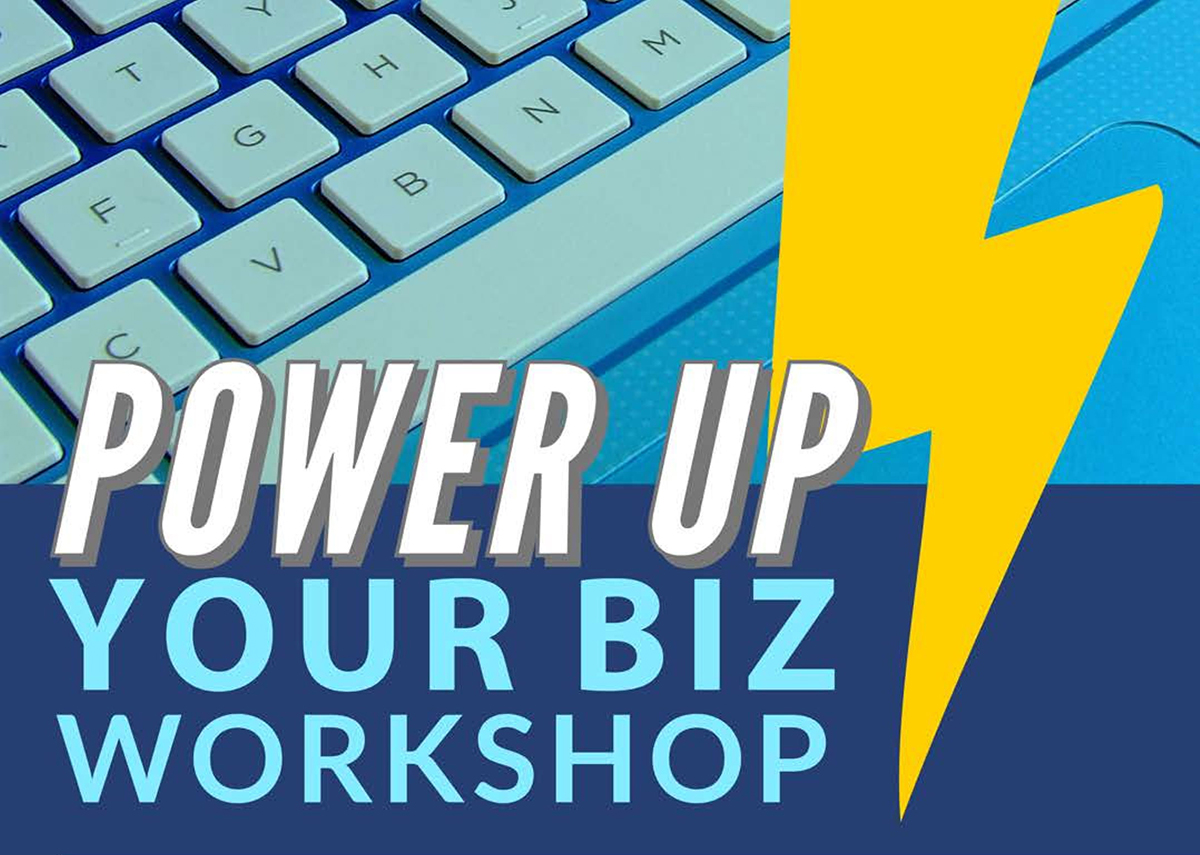 """Power Up Your Biz"" Class Set To Launch March 21"