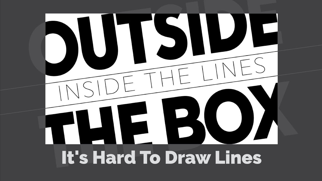 It's Hard To Draw The Lines