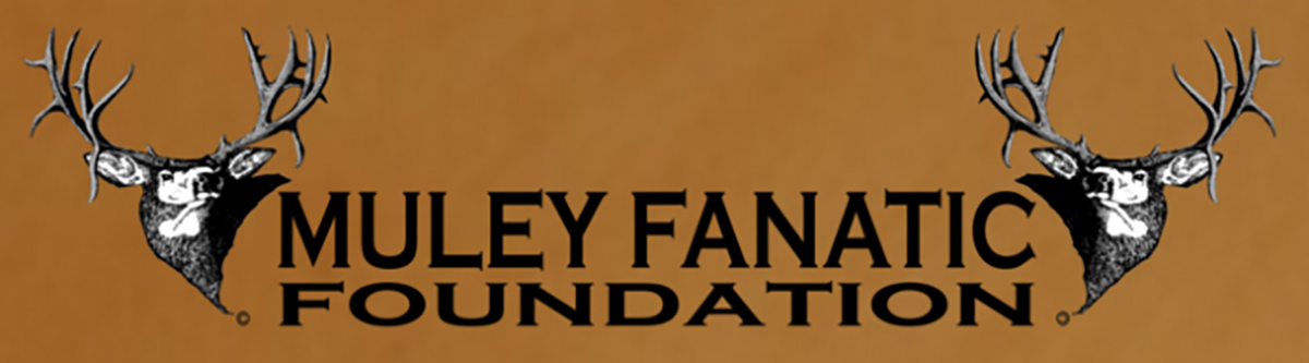 Muley Fanatic Foundation Announces Date for 2019 Annual Fundraiser