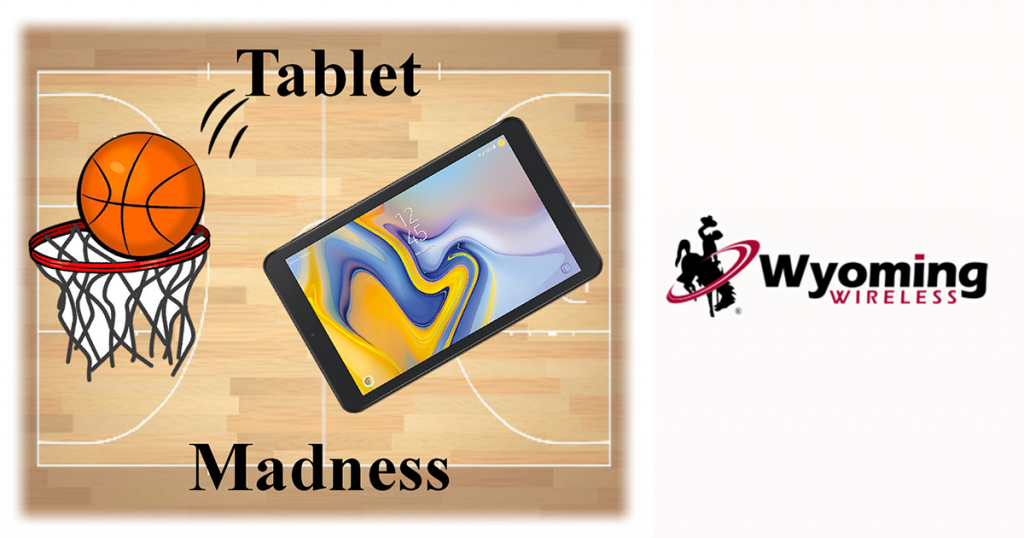 It's Tablet Madness at  Wyoming Wireless