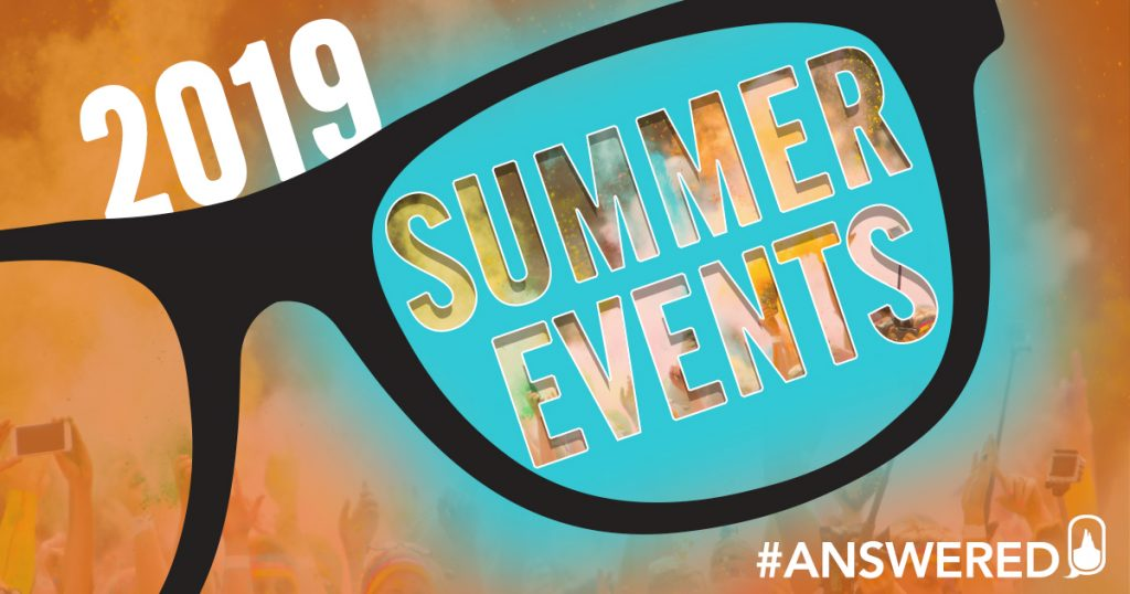 #ANSWERED 2019 Summer Events