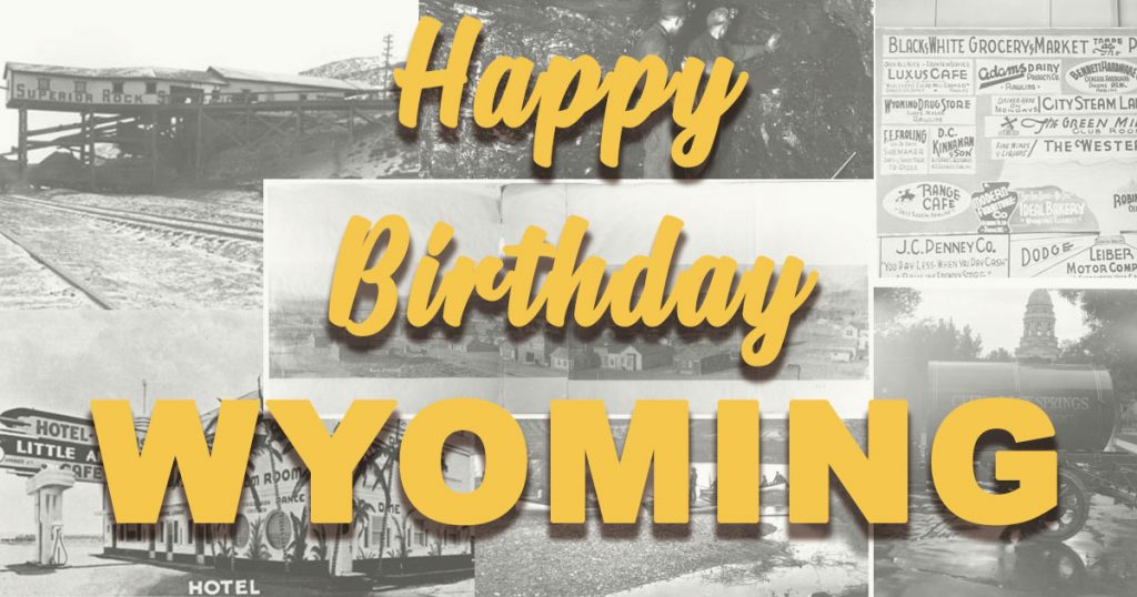 9 Photos to Celebrate Wyoming's 130th Birthday