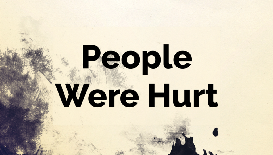 Getting Past Your Past | People Were Hurt