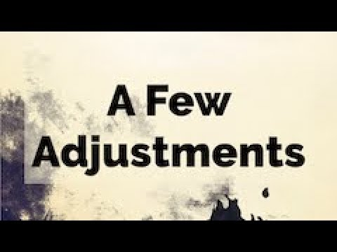 Getting Past Your Past   A Few Adjustments
