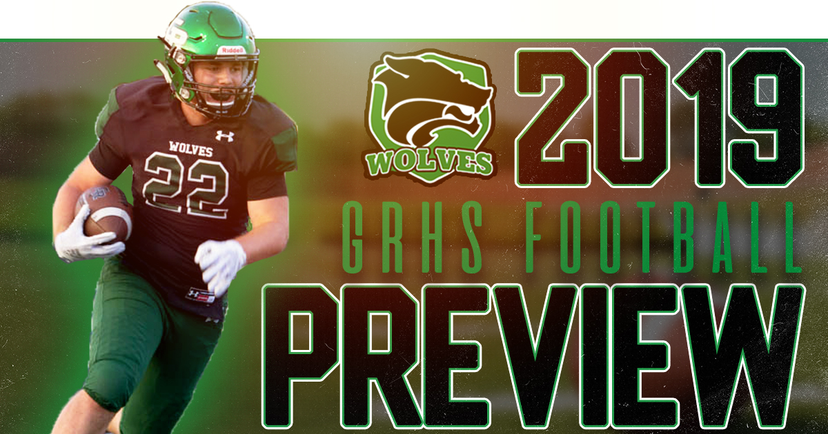 GRHS Football | 2019 Preview