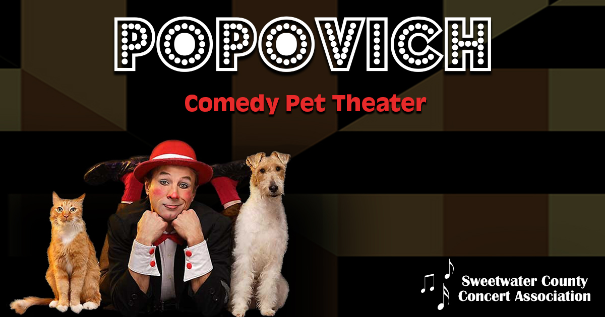 Sweetwater County Concert Association Presents Popovich Comedy Pet Theater