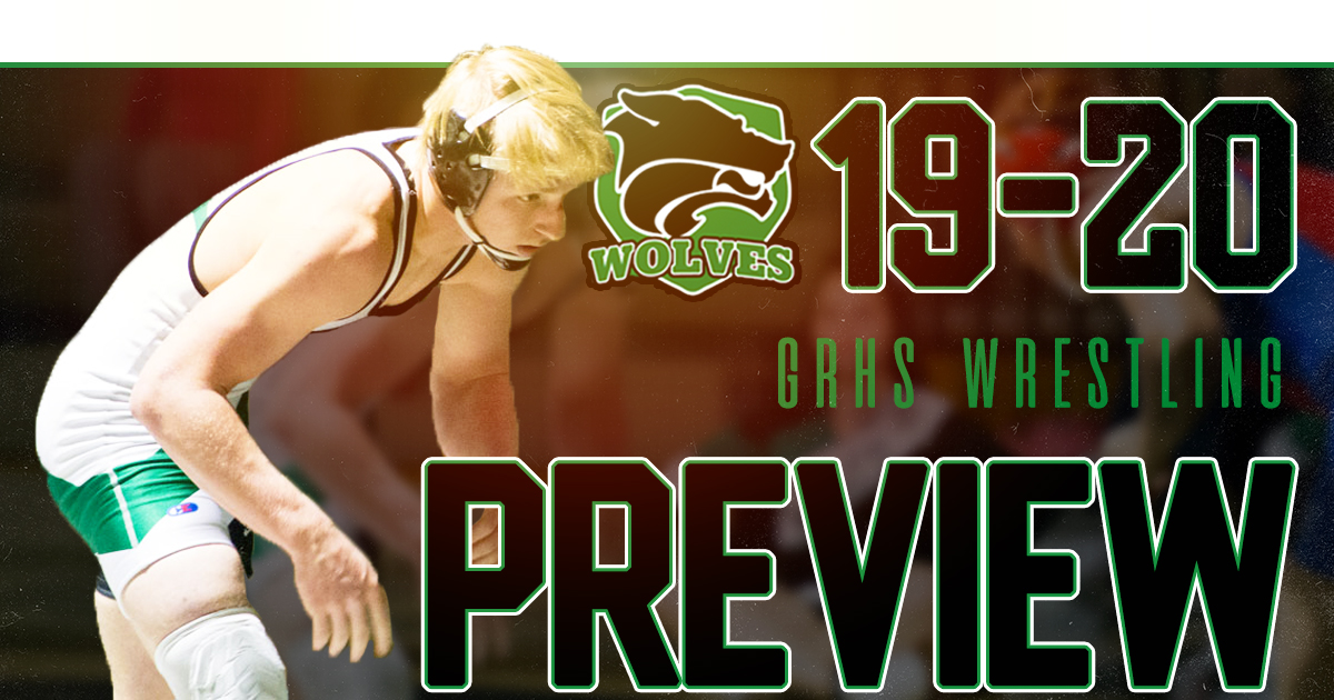 GRHS Wrestling | 2019 Preview