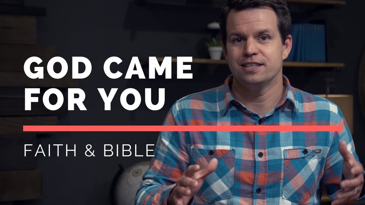 God Came For You