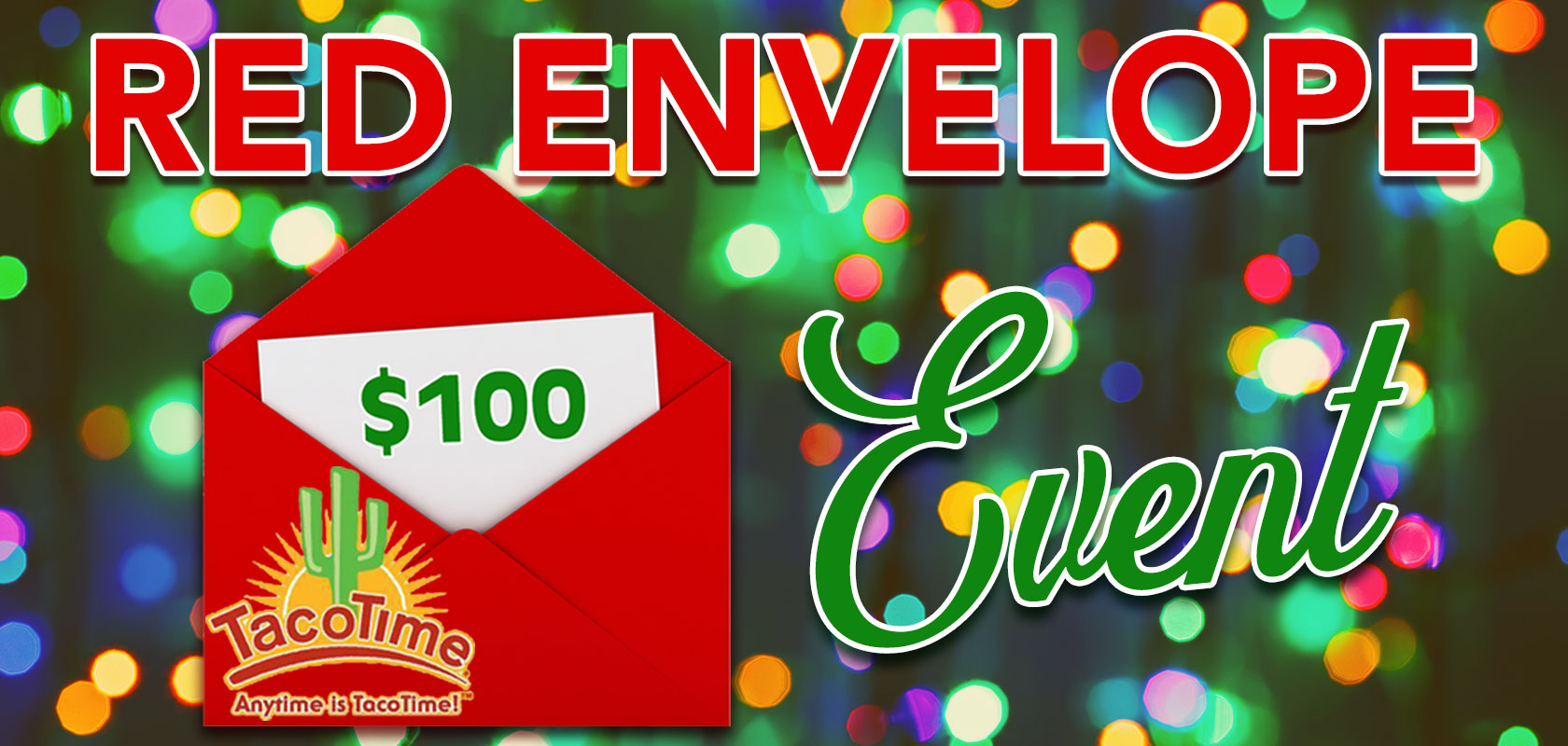 TacoTime's Red Envelope Event is back with Your Chance to Win $100!