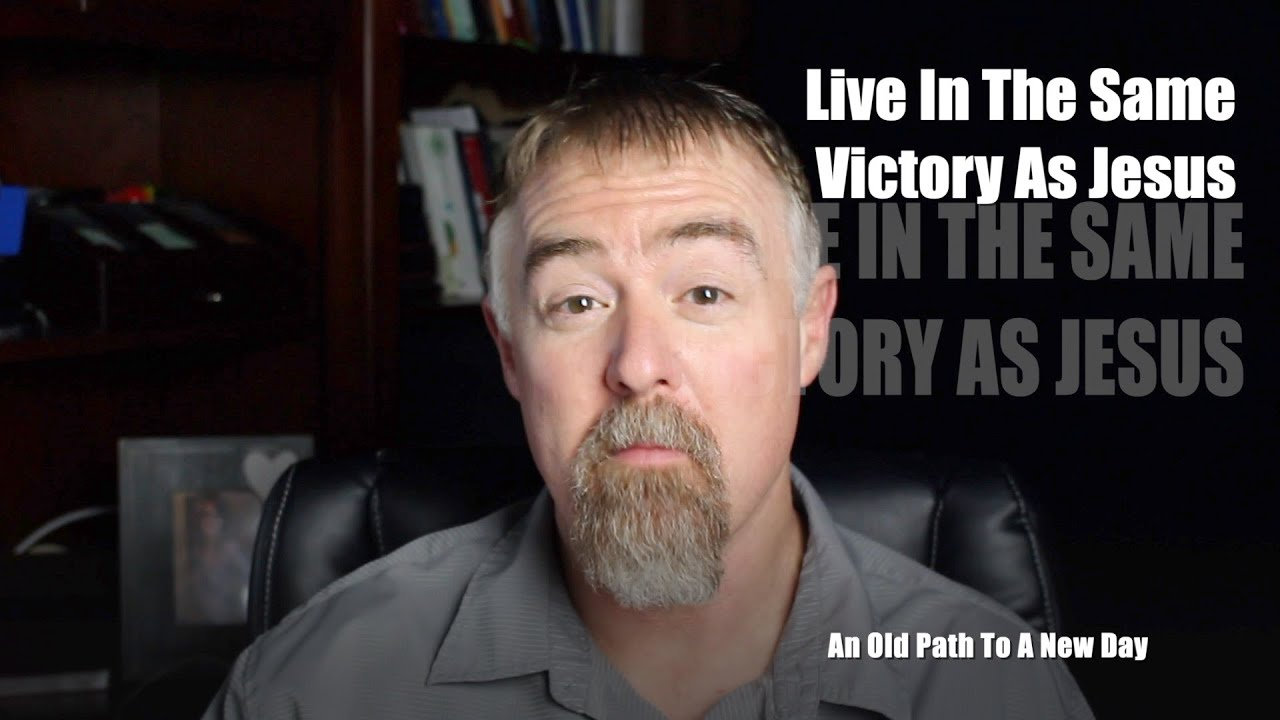 Live In The Same Victory As Jesus
