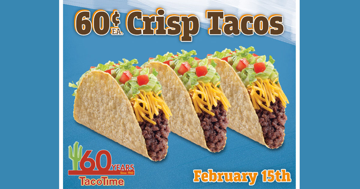 Get 60¢ CRISP TACOS to Celebrate 60 Years of TacoTime!