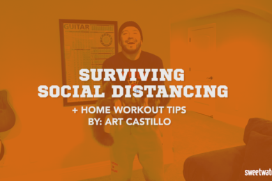 Coach Art Castillo: Social Distancing and Home Workout Tips During this Time