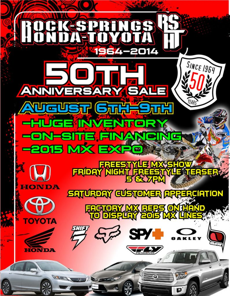Rock Springs Honda-Toyota 50th Anniversary Celebration Going on Aug 6-9! Huge Inventory and Selection, Factory Reps, Freestyle MX and Much Much More!