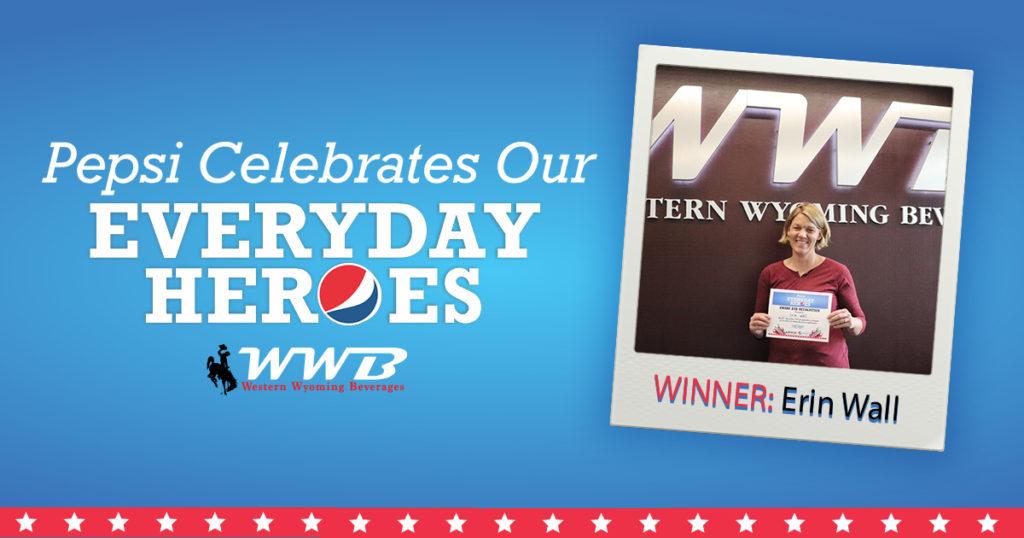 #EverydayHeroes Winner: Erin Wall