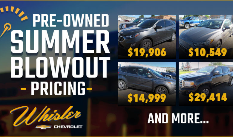 It's Heating Up With Pre-Owned Summer Blowout Pricing at Whisler