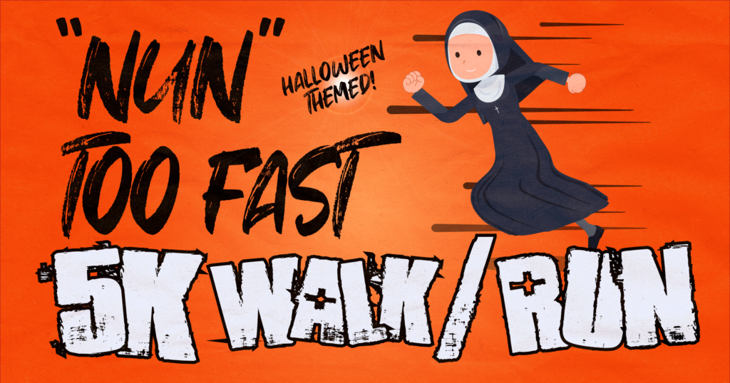 Lace Up and Get Ready for the Nun Too Fast 5K