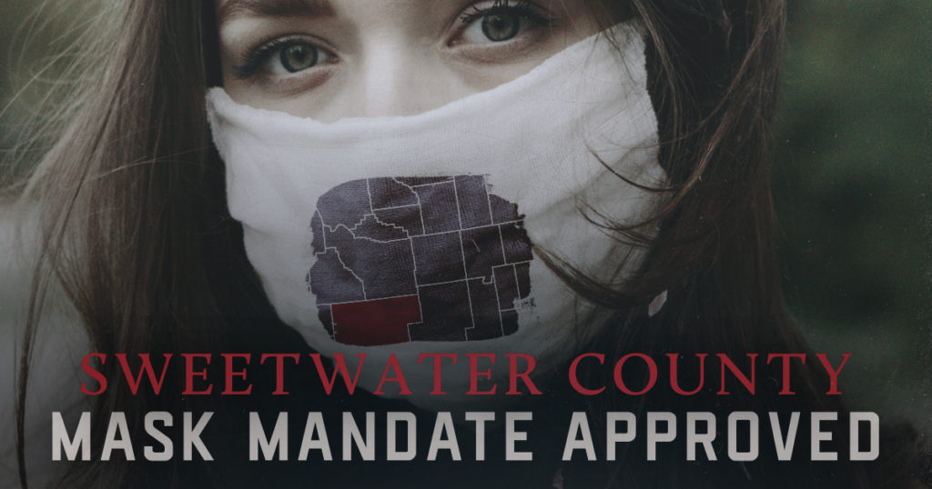 Sweetwater County Mask Mandate Approved; Details Still Being Discussed
