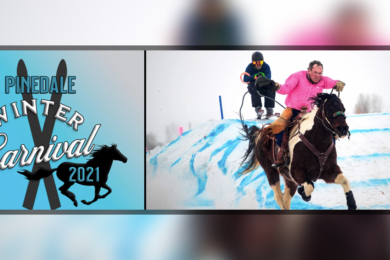 Head to Pinedale This Weekend and Enjoy the 6th Annual Winter Carnival!