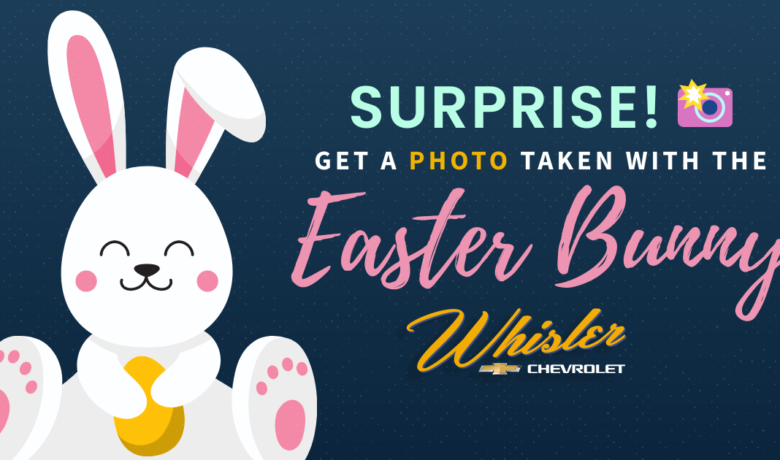Take Your Easter Bunny Photos at Whisler Chevrolet & Cadillac!