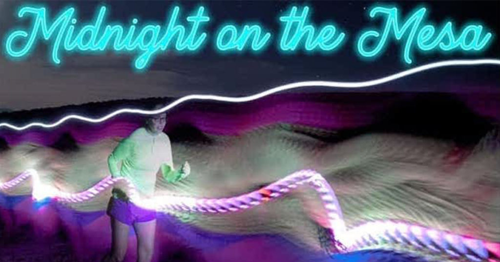 Run With the Stars in the Midnight on the Mesa Relay Race!