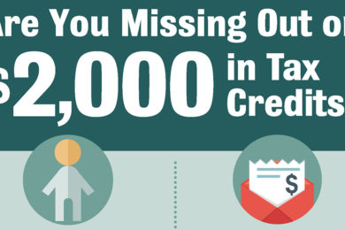 Don't Miss Out on Tax Credits Available to You!